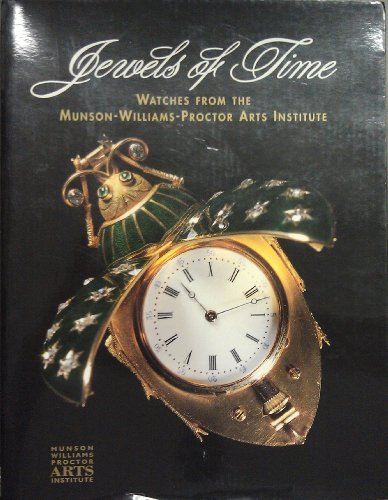 Jewels of Time: Watches from the Munson-Williams-Proctor: Zapata, Janet with