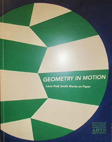 9780915895427: Geometry in Motion Leon Polk Smith Works on Paper
