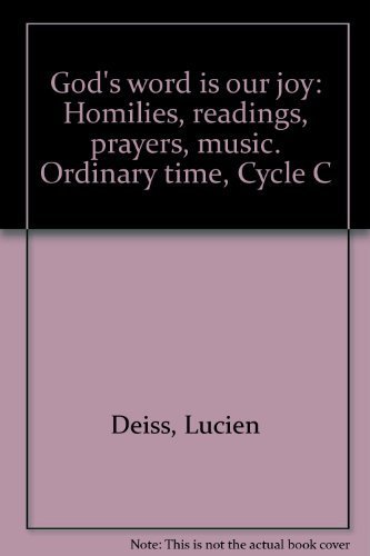 God's word is our joy: Homilies, readings, prayers, music. Ordinary time, Cycle C (0915903075) by Lucien Deiss