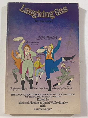 Laughing Gas Nitrous Oxide: Shedlin, Michael