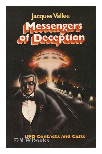 9780915904389: Messengers of Deception: U.F.O.Contacts and Cults
