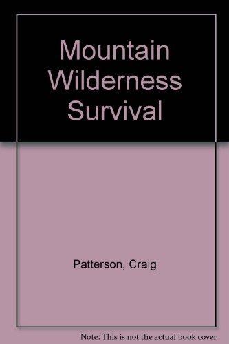 9780915904396: Mountain Wilderness Survival