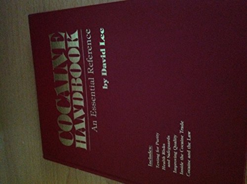 9780915904563: Cocaine Handbook: An Essential Reference
