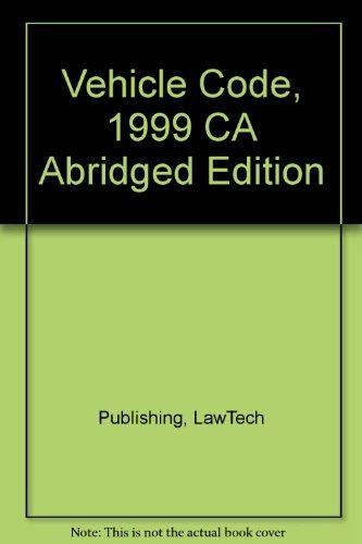 9780915905836: Vehicle Code, 1999 CA Abridged Edition