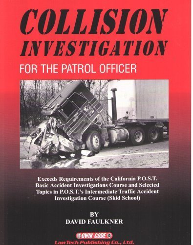 9780915905935: Collison Investigation for the patrol officer