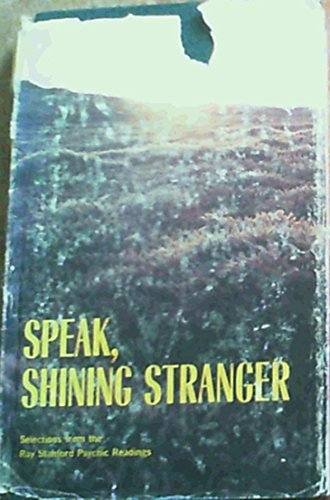9780915908028: Speak, Shining Stranger
