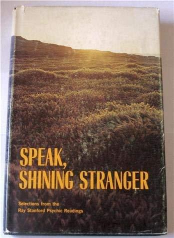 9780915908028: Speak, shining stranger
