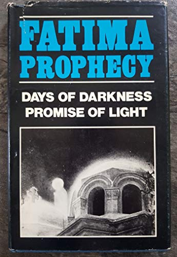Fatima Prophecy: Days of Darkness, Promise of Light: Stanford, Ray