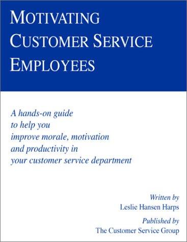leslie hansen harps - motivating customer service employees