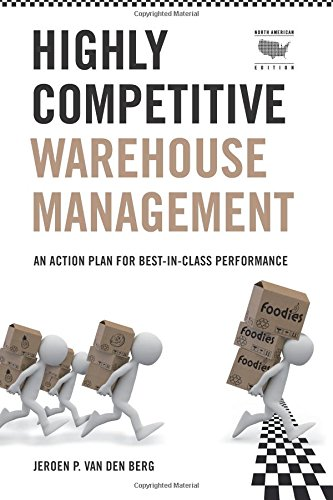9780915910656: Highly Competitive Warehouse Management