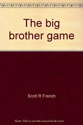 9780915914012: The big brother game