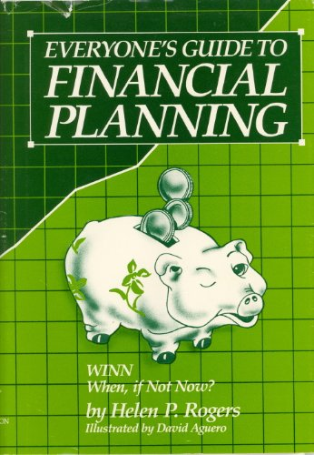 9780915915002: Everyone's Guide to Financial Planning (Winn-When If Not Now)