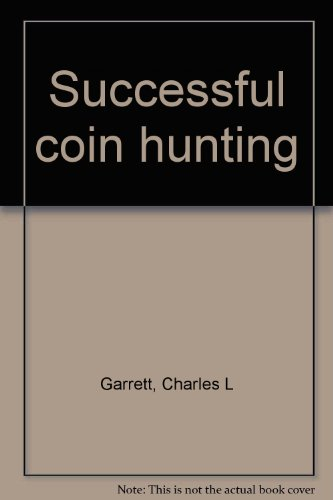 9780915920280: Successful coin hunting