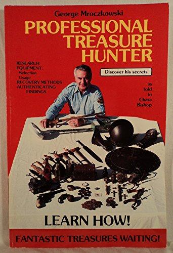 Professional Treasure Hunter: Mroczkowski, George
