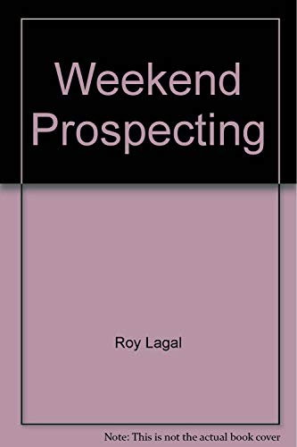 9780915920488: Weekend Prospecting