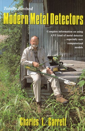Modern Metal Detectors: Charles L. Garrett
