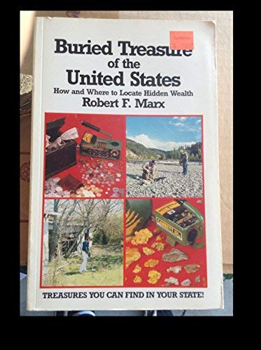 9780915920501: Buried Treasure of the United States: How and Where to Locate Hidden Wealth