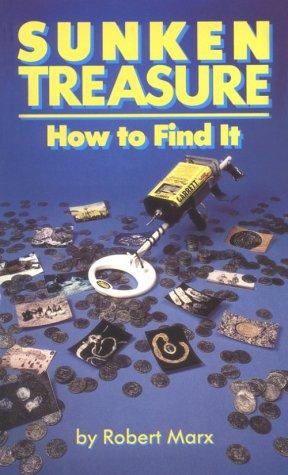 9780915920747: Sunken Treasure: How to Find It