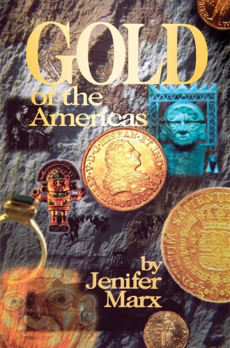 Gold of the Americas (Treasure Hunting Text): Marx, Jenifer