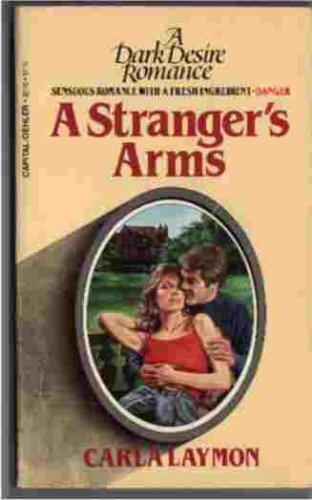 9780915921102: A Stranger's Arms