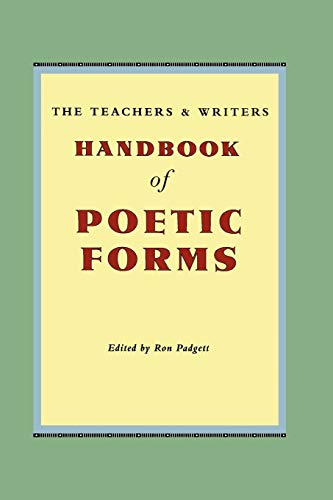 9780915924608: The Teachers & Writers Handbook of Poetic Forms
