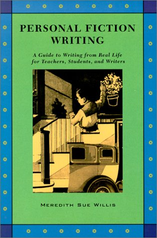 9780915924622: Personal Fiction Writing: A Guide to Writing from Real Life for Teachers, Students & Writers