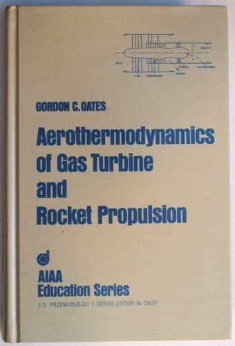 9780915928873: Aerothermodynamics of Gas Turbine and Rocket Propulsion (AIAA education series)
