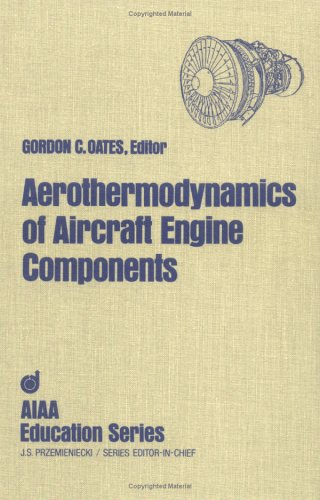 9780915928972: Aerothermodynamics of Aircraft Engine Components (AIAA Education Series) (Pandora Books)