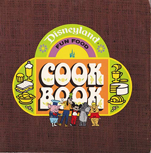 9780915936021: Disneyland cookbook