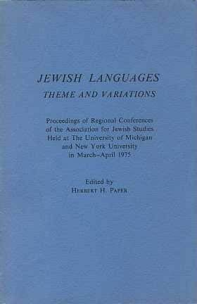 Jewish languages, theme and variations: Paper, Herbert H.