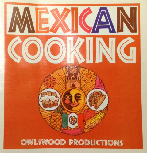Mexican Cooking (0915942097) by Scheer, Cynthia