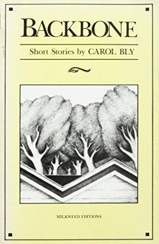 Backbone: Short stories (0915943042) by Bly, Carol