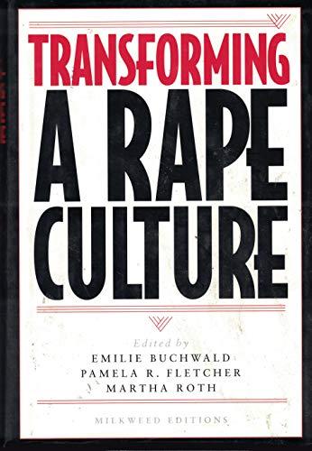 Transforming a Rape Culture: Buchwald, Emilie; Fletcher,