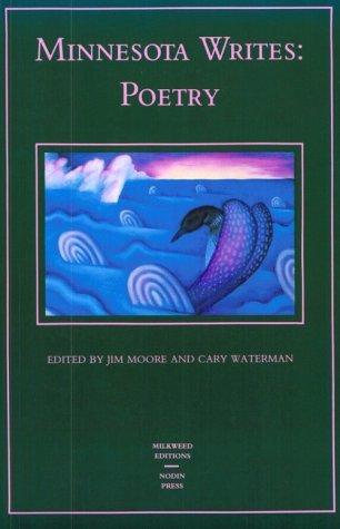 Minnesota Writes: Poetry.: Moore, Jim and Cary Waterman (ed.).