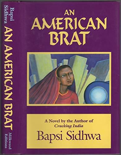 An American Brat: Sidhwa, Bapsi