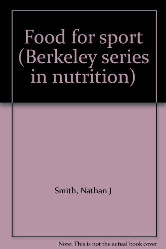 9780915950041: Food for sport (Berkeley series in nutrition)