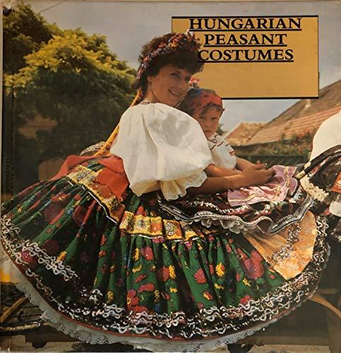 9780915951130: Hungarian peasant costumes (Hungarian folk art)
