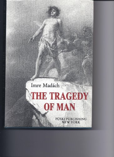 9780915951147: The Tragedy of Man