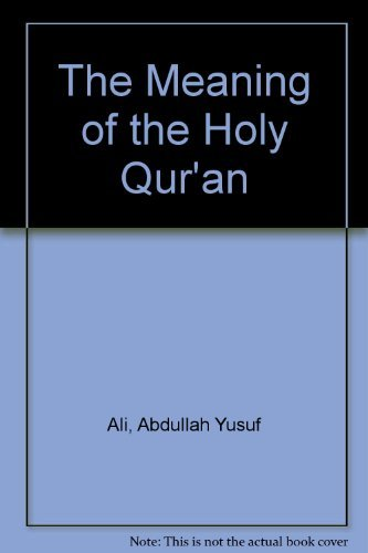 9780915957118: The Meaning of the Holy Qur'an