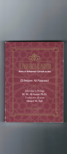 9780915957187: El Paso Hacia El Paraiso: Dichos De Muhammad El Enviado De Dios