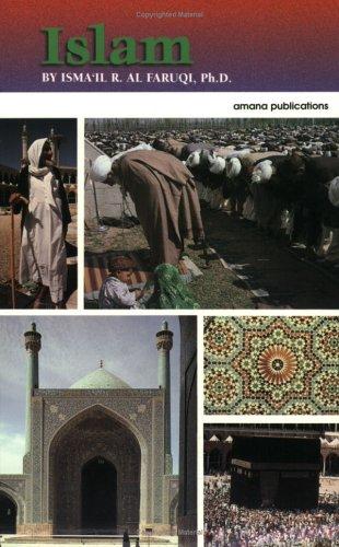Islam: Ismail R. Al-Faruqi