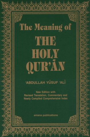 9780915957323: The Meaning of the Holy Qur'an