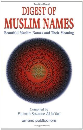 Digest of Muslim Names: Beautiful Muslim Names: Fatimah Suzanne Al-Jafari