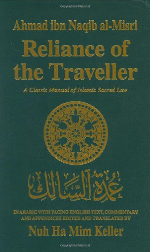 9780915957729: Reliance of the Traveller: A Classic Manual of Islamic Sacred Law