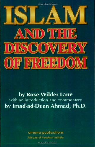 9780915957736: Islam and the Discovery of Freedom