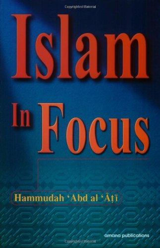 9780915957743: Islam in Focus