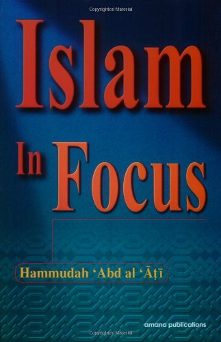 9780915957743: Islam in Focus