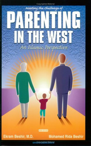 9780915957873: Meeting the Challenge of Parenting in the West: An Islamic Perspective