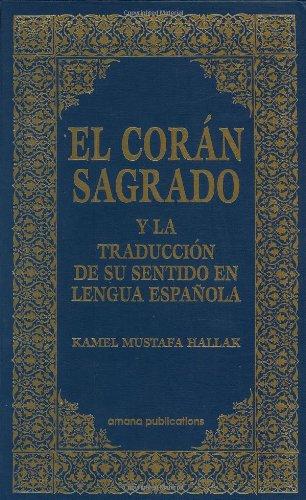 9780915957880: El Coran Sagrado y la Traduccion de su sentido en lengua espanola (Spanish Qur'an with Arabic text) (Spanish and Arabic Edition)