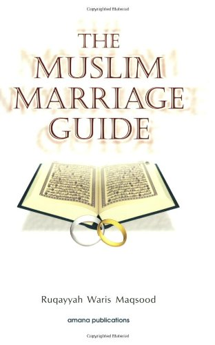 9780915957996: The Muslim Marriage Guide
